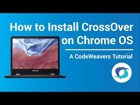 How to Install CrossOver Chrome OS | Online Video Resources