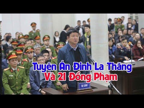 Ngày 22/1, tuyên án ông Đinh La Thăng, Trịnh Xuân Thanh cùng 20 đồng phạm