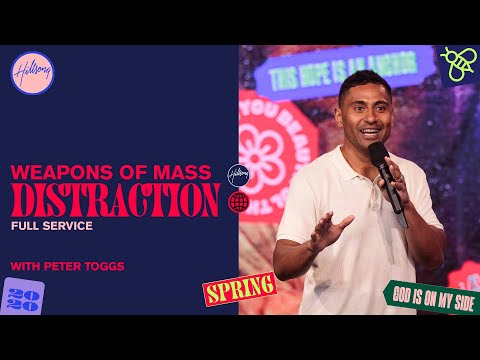 Weapons of Mass Distraction  Peter Toggs   Hillsong Church Online