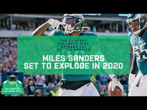 Miles Sanders is Set to Explode in Fantasy 2020 | Fantasy Football Podcast