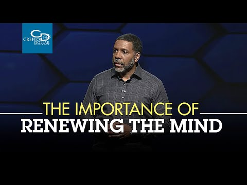 The Importance of Renewing the Mind