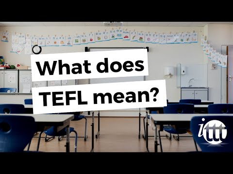 Video answering the question what dow TEFL mean