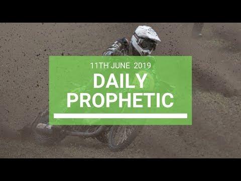 Daily Prophetic 11 June 2019   Word 4