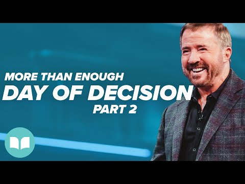 More Than Enough #9  Day of Decision, Part 2  Mac Hammond
