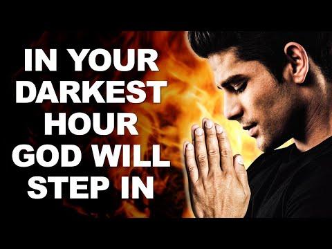 In Your Darkest Hour God Will STEP IN - Morning Prayer