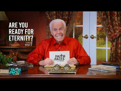 Faith the Facts: Are You Ready For Eternity?  Jesse Duplantis