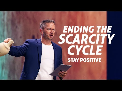 Ending the Scarcity Cycle: Stay Positive