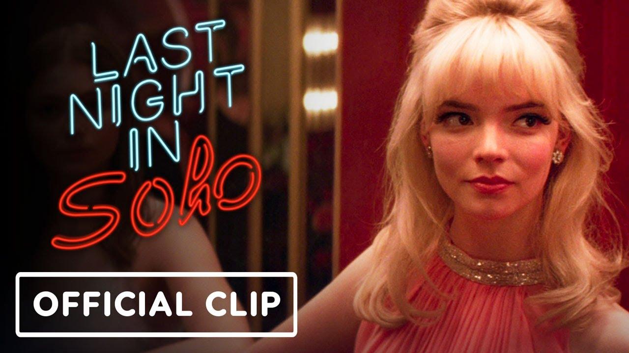 Last Night in Soho – Exclusive Official Clip (2021) Anya Taylor-Joy, Thomasin McKenzie, Matt Smith