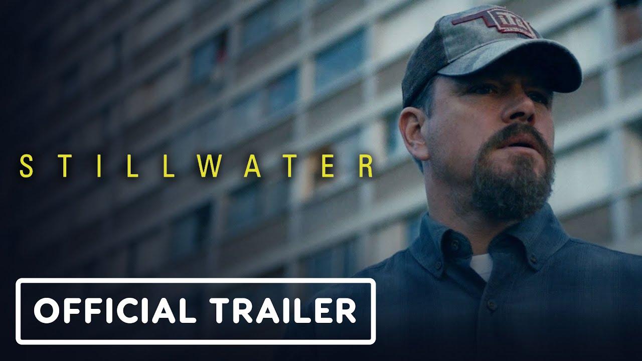 Stillwater – Official Trailer (2021) Matt Damon, Abigail Breslin