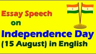 Watch Independence Day Speech in English Speech on