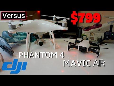 DJI Mavic Air Vs DJI Phantom 4 - Cause I Wouldn't Get A DJI Mavic Pro Right Now