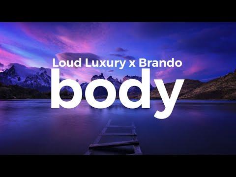 Loud Luxury - Body (ft. Brando) (lyrics) - UC_8tvDMm7EjYTOncatSFqGA