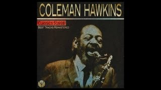 Coleman Hawkins - Body and Soul