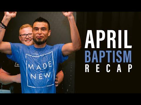 April 2019  Baptism Recap