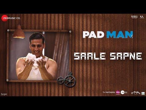 O SAALE SAPNE LYRICS - PadMan | Mohit Chauhan