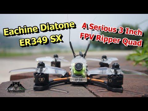 Eachine Diatone ER349 SX 3 inch 4S FPV Racing Drone FPV Ripper - UCsFctXdFnbeoKpLefdEloEQ
