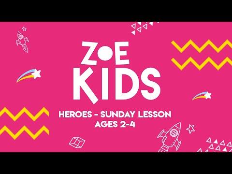 ZOE Kids  Heroes  Ages 2-4
