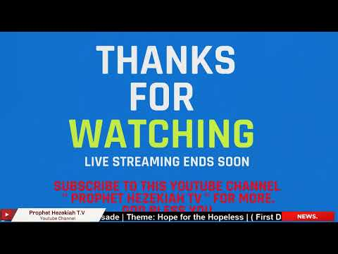 Live Streaming of Ughelli-City Wide Crusade  Theme: Hope for the Hopeless  ( Day 2 ) (Grand Final