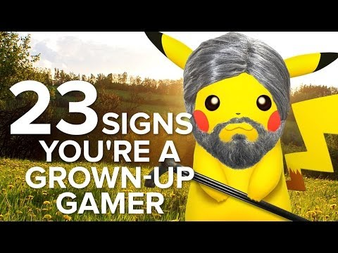 23 Signs You're A Grown-Up Gamer - UCKy1dAqELo0zrOtPkf0eTMw