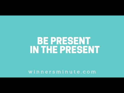 Be Present in the Present // The Winner's Minute With Mac Hammond