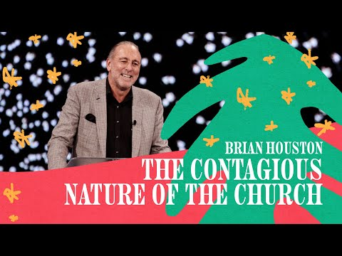 The Contagious Nature Of The Church  Brian Houston  Hillsong Church Online