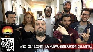 """Distorsión #082 sáb 2018.10.20 """"La Nueva Generación del Metal Uruguayo"""""""