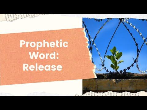 Prophetic Word: Release