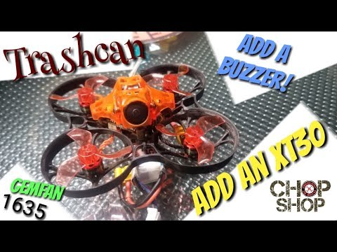 Eachine Trashcan Quick Chop - Add A Buzzer & XT30 - UCVNOUfYNWICl7mS9o8hFr8A