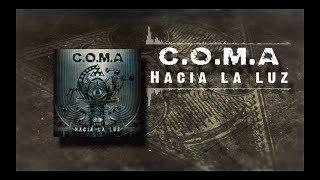 C.O.M.A - HACIA LA LUZ (LYRIC VIDEO)