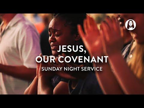 Jesus, Our Covenant  Michael Koulianos  Sunday Night Service