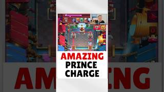 What an amazing Prince charge - Clash Royale Epic and Funny Moments