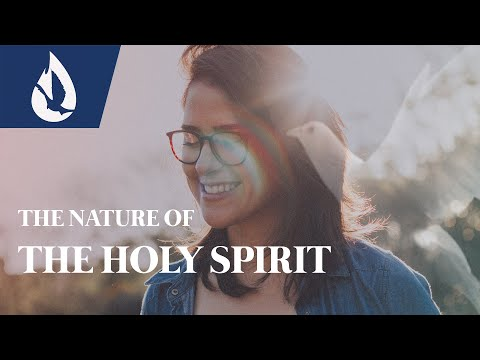 The Nature of the Holy Spirit