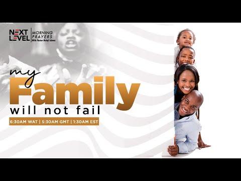 Next Level Prayers  My Family Will Not Fail  Pst Bolaji Idowu   15th July 2021