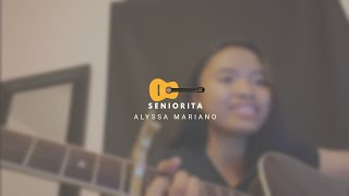 Cover #3 || Señiorita - Shawn Mendes & Camila Cabelo | Alyssa Mariano