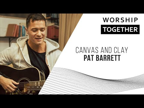 Canvas and Clay // Pat Barrett // New Song Cafe