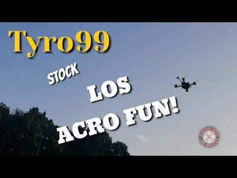 Tyro99 LOS Acro Fun (last stock flight) - UCNUx9bQyEI0k6CQpo4TaNAw