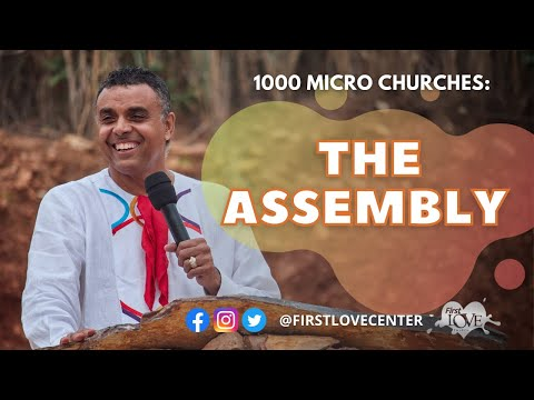1000 Micro Churches: The Assembly