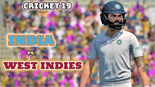 India Vs West Indies || 1st Test Day -1, World Test Championship 2019 || Cricket 19 GAMEPLAY