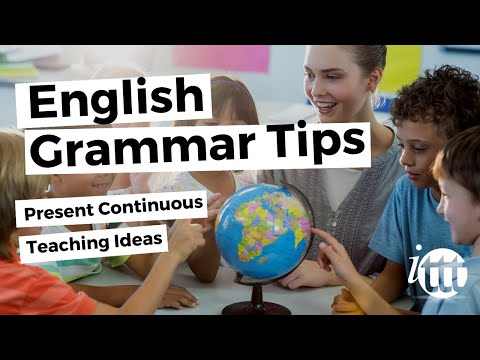 English Grammar - Present Continuous - Teaching Ideas