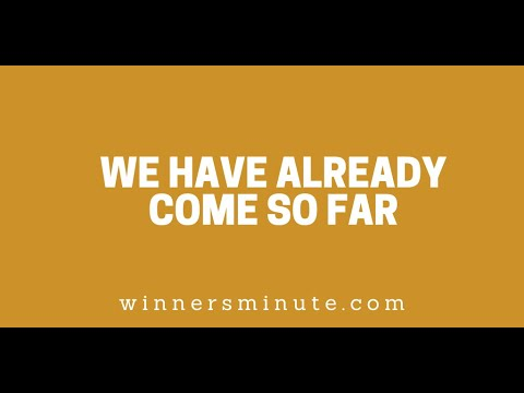 We Have Already Come So Far // The Winner's Minute With Mac Hammond