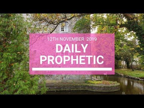 Daily Prophetic 12 November 2019 Word 5