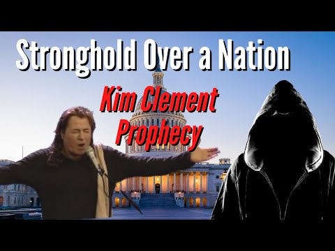 Kim Clement Prophecy: A Strong Hold Over The Nation