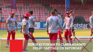 Kings Xi Punjab To Clash Against Delhi Capitals On Saturday