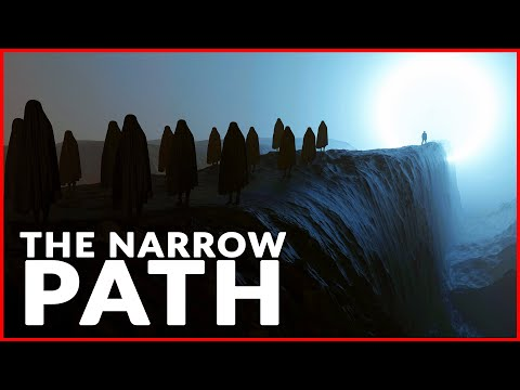 Few People Understand This: The Narrow Path