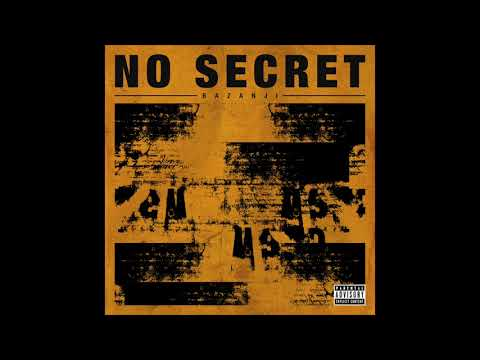 Bazanji - No Secret [Official Audio] - UCbIDbGz7moZu2AtU-gqaRYA
