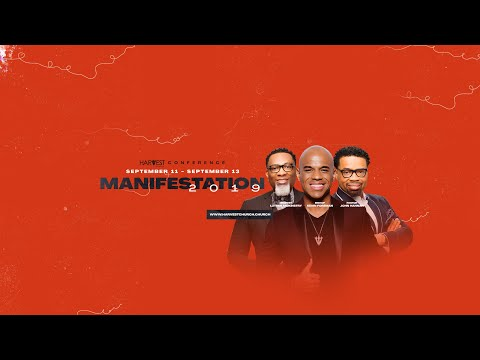 2019 Harvest Manifestation Conference Night 2 - Evening 2