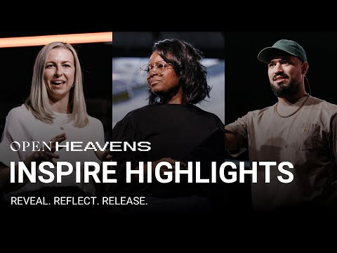 Reveal. Reflect. Release.  Inspire Sessions  Open Heavens 2020