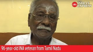 96-year-old INA veteran from Tamil Nadu recalls India's struggle for freedom