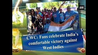 CWC: Fans celebrate India's comfortable victory against West Indies