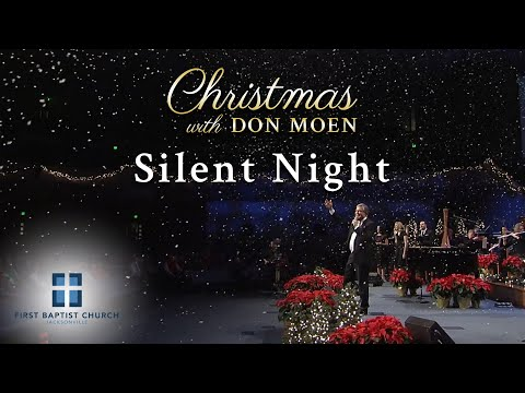Don Moen - Silent Night (Live)  First Baptist Jacksonville 2015/12/20